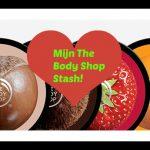 Een deel van mijn The Body Shop Stash