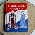 Boekenreview: Waarom de koning geen kroon draagt