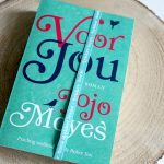 Boekenreview: Voor jou – Jojo Moyes