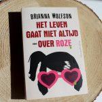 Boekenreview: Het leven gaat niet altijd over roze – Brianna Wolfson
