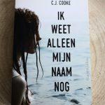 Boekenreview: Ik weet alleen mijn naam nog – C.J. Cooke