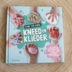 Lekker creatief met 'Kneed en Klieder' van Babbe van Ginkel