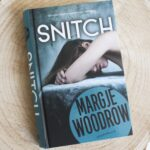 Boekenreview: Snitch – Margje Woodrow