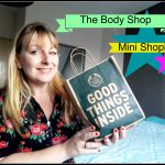 The Body Shop Mini Shoplog