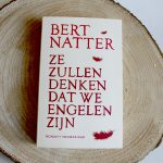 Boekenreview: Ze zullen denken dat we engelen zijn – Bert Natter