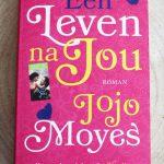 Boekenreview: Een leven na jou – Jojo Moyes (spoilers tov deel 1)