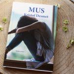 Boekenreview: Mus – Kristof Desmet