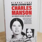 Boekenreview: Mijn leven met Charles Manson – Dianne Lake