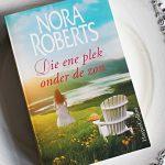 Boekenreview: Die ene plek onder de zon – Nora Roberts