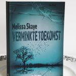 Verminkte toekomst (VT#4) – Melissa Skaye