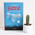 BZZZ de kleinste bankoverval ter wereld – Alexander Kirkwood Brown & Andreas Iversen