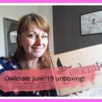 Unboxing de Juni box van Owlcrate