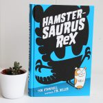Hamstersaurus Rex – Tom O'Donnell