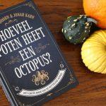 Hoeveel poten heeft een octopus? – Flip van Doorn & Jonah Kahn