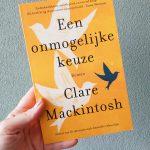 Een onmogelijke keuze – Clare Mackintosh