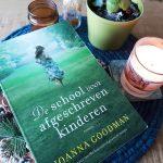 De school voor afgeschreven kinderen – Joanna Goodman